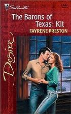 The Barons of Texas: Kit by Fayrene Preston