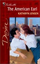 The American Earl by Kathryn Jensen