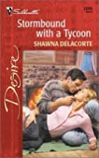 Stormbound with a Tycoon by Shawna Delacorte