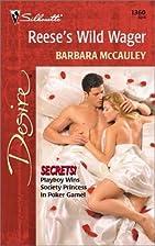 Reese's Wild Wager by Barbara McCauley