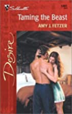 Taming the Beast by Amy J. Fetzer