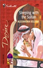 Sleeping With the Sultan by Alexandra…
