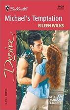 Michael's Temptation by Eileen Wilks