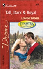 Tall, Dark & Royal by Leanne Banks