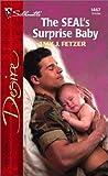 Fetzer, Amy J.: The Seal's Surprise Baby