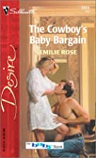 The Cowboy's Baby Bargain by Emilie Rose