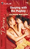Julianne Maclean: Sleeping With The Playboy