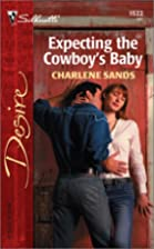 Expecting the Cowboy's Baby by Charlene…