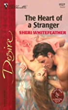 The Heart of a Stranger by Sheri…