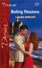 Ruling Passions by Laura Wright