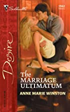 The Marriage Ultimatum (Silhouette Desire)…