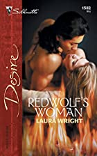 Redwolf's Woman by Laura Wright