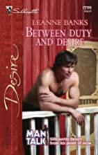 Between Duty and Desire by Leanne Banks