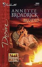 Branded by Annette Broadrick