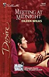 Wilks, Eileen: Meeting At Midnight: Mantalk (Silhouette Desire)
