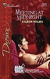 Wilks, Eileen: Meeting At Midnight: Mantalk (Silhouette Desire)