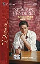 For Services Rendered by Anne Marie Winston