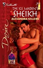The Ice Maiden's Sheikh by Alexandra Sellers
