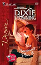 Her Passionate Plan B by Dixie Browning