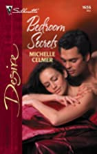 Bedroom Secrets by Michelle Celmer