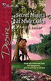 Fetzer, Amy J.: Secret Nights At Nine Oaks (Silhouette Desire)