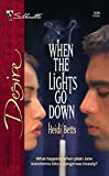 Betts, Heidi: When the Lights Go Down