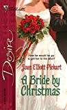 Pickart, Joan Elliott: A Bride By Christmas (Silhouette Desire)
