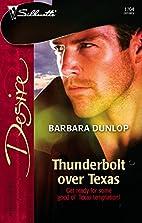 Thunderbolt Over Texas (Silhouette Desire)…