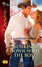 Bunking Down With the Boss by Charlene Sands