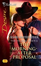The Morning-After Proposal by Sheri…
