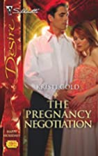 The Pregnancy Negotiation by Kristi Gold
