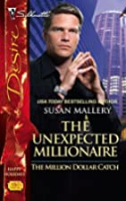 The Unexpected Millionaire by Susan Mallery