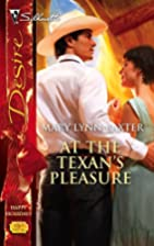 At the Texan's Pleasure by Mary Baxter