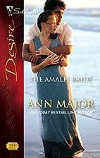 The Amalfi Bride by Ann Major