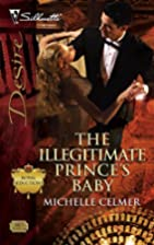 The Illegitimate Prince's Baby by Michelle…