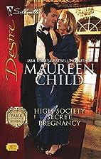 High-Society Secret Pregnancy by Maureen…