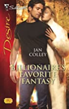 Billionaire's Favorite Fantasy by Jan Colley