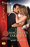 McBride, Mary: The Magnate's Takeover (Silhouette Desire)