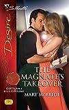 McBride, Mary: The Magnate's Takeover (Silhouette Desire)