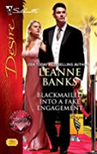 Blackmailed Into a Fake Engagement by Leanne…
