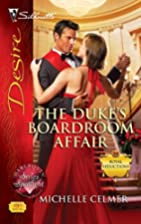 The Duke's Boardroom Affair by Michelle…
