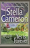 Cameron, Stella: Yes Is Forever