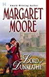 Moore, Margaret: Lord Of Dunkeathe