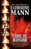 Mann, Catherine: Code of Honor