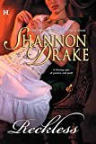 Drake, Shannon: Reckless (Hqn Books)