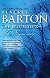 Barton, Beverly: The Protectors--The Beginning: This Side of Heaven the Outcast