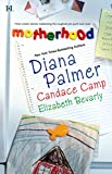 Palmer, Diana: Motherhood!: Calamity Mom; Tabloid Baby; A Daddy for Her Daughters