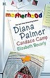 Palmer, Diana: Motherhood: Calamity MomTabloid BabyA Daddy For Her Daughters