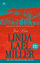 Just Kate by Linda Lael Miller