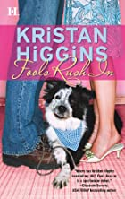 Fools Rush In by Kristan Higgins